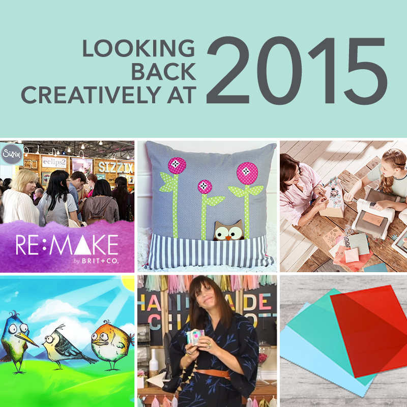 Sizzix Spotlight: Looking Back at 2015