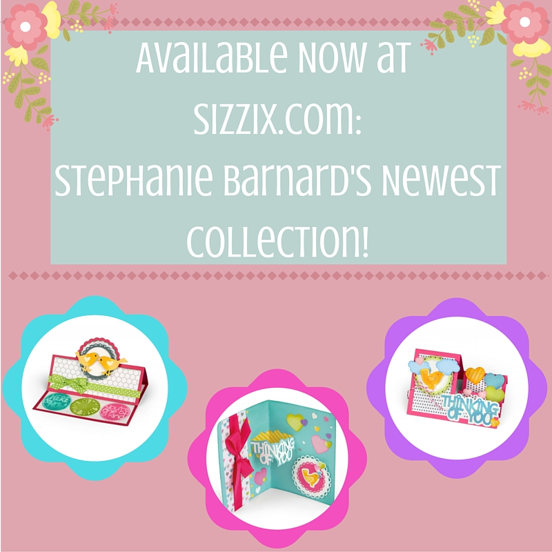 Available Now at Sizzix.com: Stephanie Barnard's New Collection!
