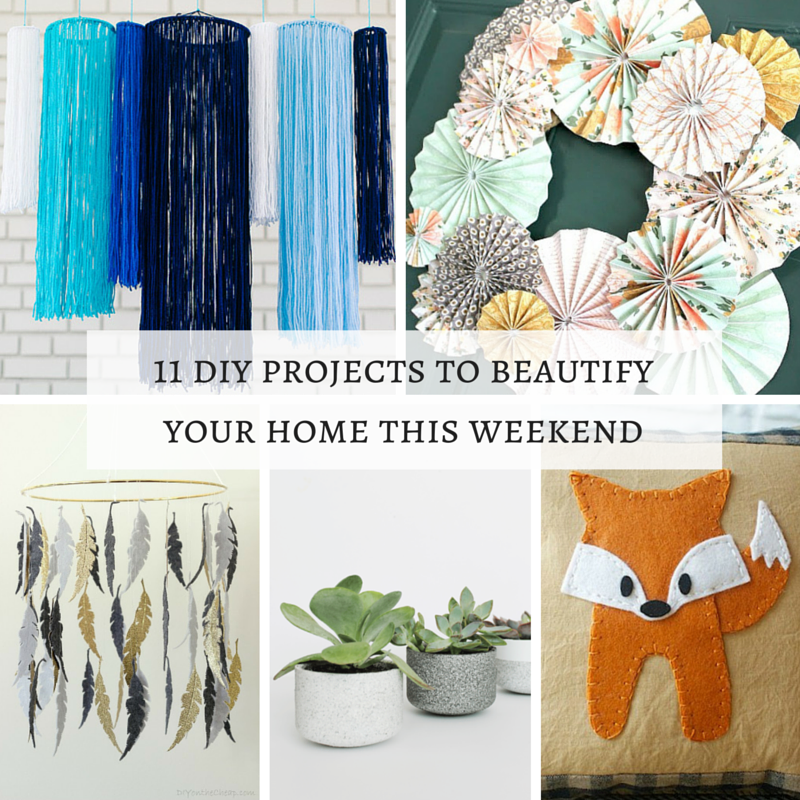 11 DIY  Projects To Beautify Your Home This Weekend (1)
