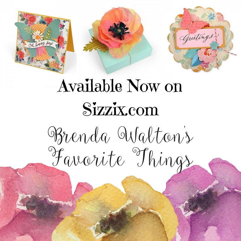 Now Available at Sizzix.com: Brenda Walton's Favorite Things