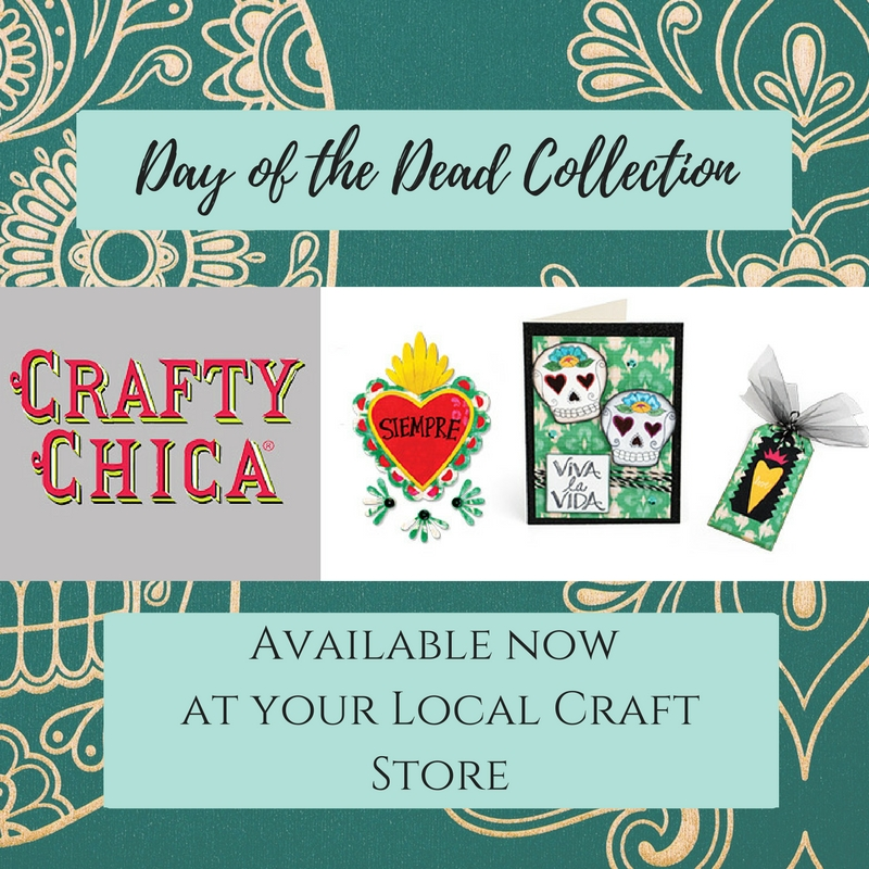 Available Now at Retailers: Crafty Chica's Day of the Dead Collection!