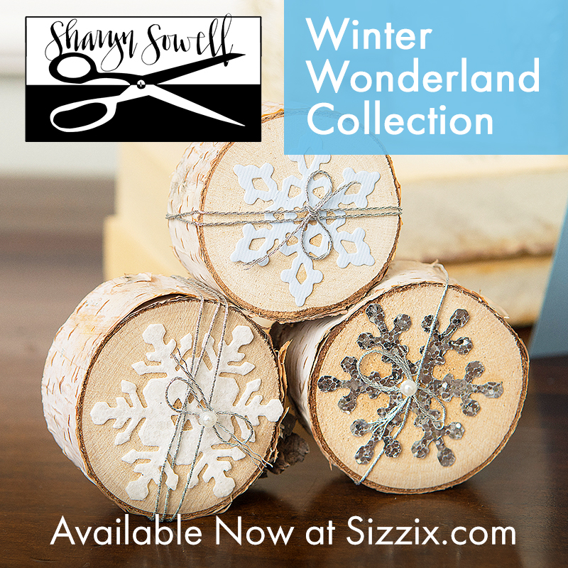 Available Now on Sizzix.com: Sharyn Sowell's Winter Wonderland