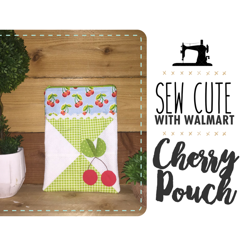 Sew Cute With Walmart: Cherry Pouch