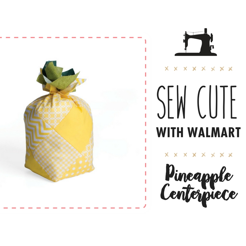 Sew Cute with Walmart: Pineapple Centerpieces