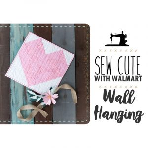 https://www.sizzix.com/wp/wp-content/uploads/2018/01/Copy-of-Sew-Cute-With-Walmart_-1-1-300x300.jpg