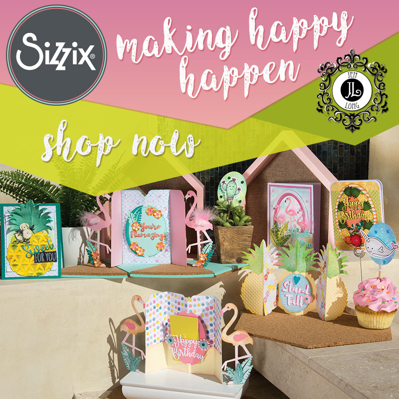 Available Now On Sizzix.com: Make Happy Happen By Jen Long