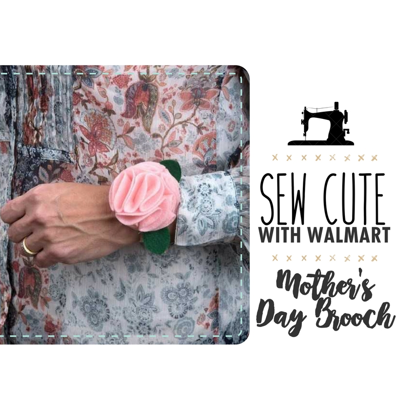 Sew Cute With Walmart: Mother's Day Brooch