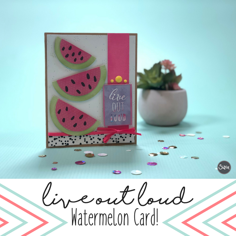 Live out Loud Watermelon Card