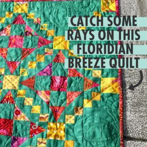 https://www.sizzix.com/wp/wp-content/uploads/2018/06/Catch-Some-Rays-On-This-Floridian-Breeze-Quilt-1-300x300.jpg