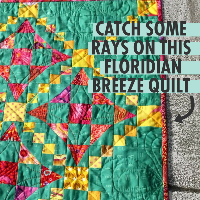 Catch Some Rays On This Floridian Breeze Quilt