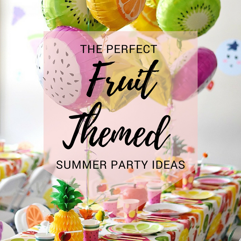 The Perfect Fruit-Themed Summer Party Ideas! / Sizzix Blog